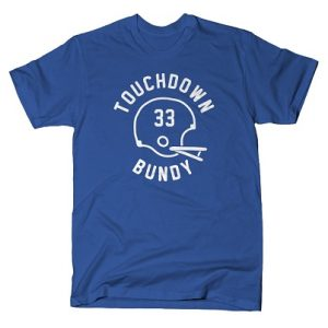touchdown_bundy_tee