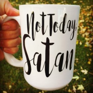 not today satan coffee mug
